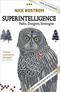Superintelligence : chemins, dangers, stratégies (en anglais : Superintelligence: Paths, Dangers, Strategies) (2014) est un livre écrit par le philosophe suédois Nick Bostrom