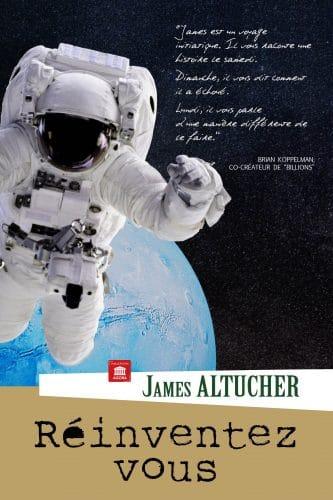 Réinventez-vous James Altucher