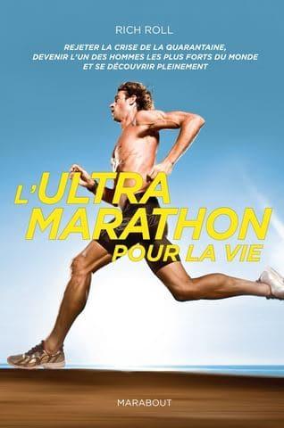 Ultra marathon pour la vie Rich Roll