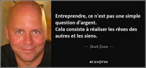 citation Derek Sivers entreprendre